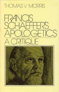 image of Francis Schaeffer's Apologetics: A Critique