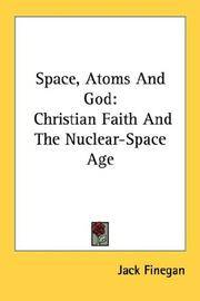 Space, Atoms, and God