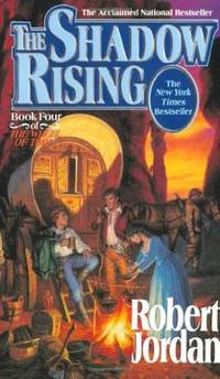 The Shadow Rising (The Wheel of Time, Book 4) by Robert Jordan - 1993