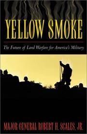 Yellow Smoke: The Future of Land Warfare for America's Military (Role of American Military)