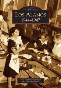 Los Alamos 1944-1947