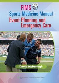 FIMS Sports Medicine Manual: Event Planning and Emergency Care