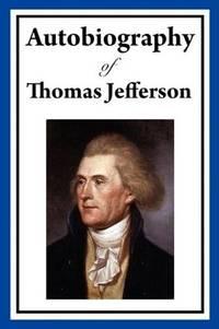 image of Autobiography of Thomas Jefferson