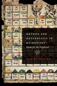 Method and Metaphysics in Maimonides' Guide for the Perplexed