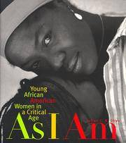 As I Am: Young African American Women in a Critical Age by  Julian C.R. Okwu - Paperback - 1999 - from Your Online Bookstore and Biblio.com