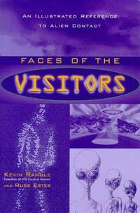 Faces of the Visitors: An Illustrated Reference to Alien Contact