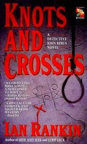 Knots and Crosses: An Inspector Rebus Novel (Inspector Rebus Novels) by  Ian Rankin - Paperback - from Cloud 9 Books and Biblio.co.nz