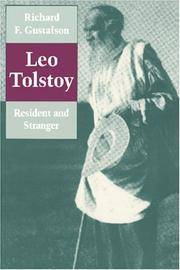 Leo Tolstoy: Resident and Stranger (A Study in Fiction and Theology).