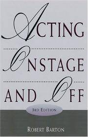 Acting Onstage and Off by Robert Barton - Hardcover - 3rd Edition - 2002 - from ThatBookGuy and Biblio.com
