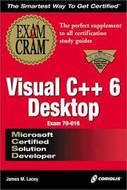 MCSD Visual C++ 6 Desktop Exam Cram (Exam: 70-016)