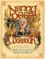 Nanny Ogg's Cookbook: A Useful and Improving Almanack of Information Including Astonishing...