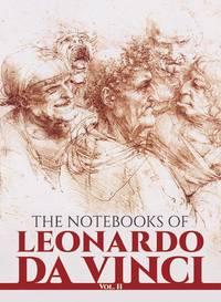 The Notebooks of Leonardo Da Vinci (Volume 2) by  Leonardo da Vinci - Paperback - from Last Word Books and Biblio.com
