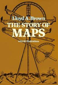 The Story of Maps (with 86 illustrations)