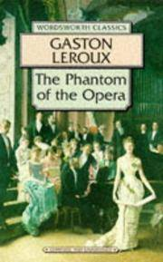 The Phantom of the Opera by Leroux, Gaston - 1995