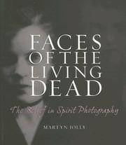 Faces of the Living Dead : The Belief in Spirit Photography