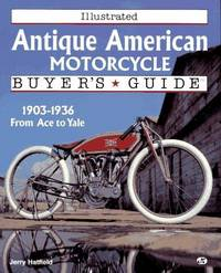 ANTIQUE AMERICAN MOTOCYCLE BUYER'S GUIDE 1903-1936 from Ace to Yale