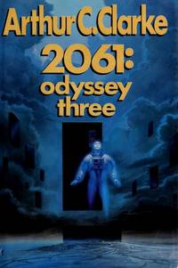 2061: ODYSSEY THREE by  Arthur C Clarke - First Edition - 1988 - from Books from the Crypt and Biblio.co.uk