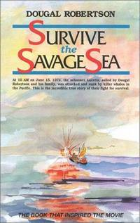 image of Survive the Savage Sea (Sailing Classics)