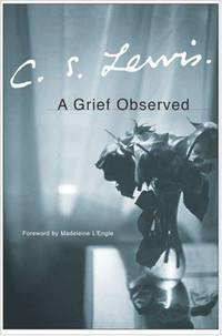image of A Grief Observed