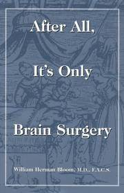 After All, it's Only Brain Surgery.