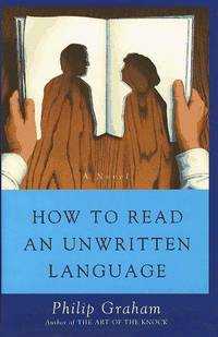 How To Read An Unwritten Lanquage
