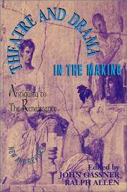 Theatre and Drama in the Making: Antiquity to the Renaissance