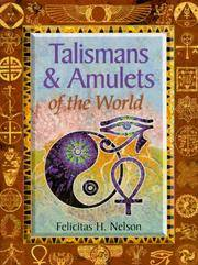 Talismans and Amulets of the World