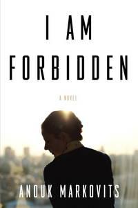 I Am Forbidden: A Novel-ARC