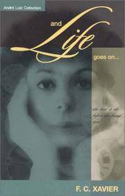 And Life Goes On... (André Luiz collection)