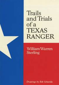 image of Trails and Trials of a Texas Ranger