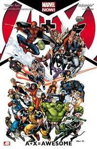 A+X - Volume 1: =Awesome (Marvel Now)