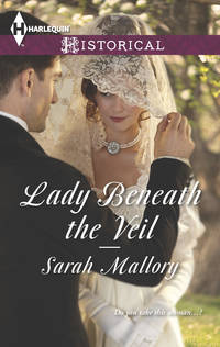 Lady Beneath the Veil (Harlequin Historical)