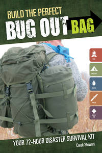 image of Build the Perfect Bug Out Bag: Your 72-Hour Disaster Survival Kit