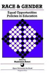 Race and Gender - Equal Opportunities Policies in Education