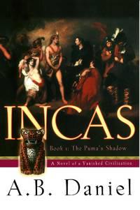 Incas : Book One The Puma's Shadow
