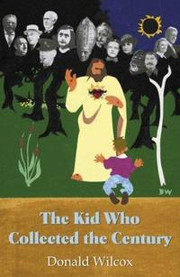 The Kid Who Collected the Century