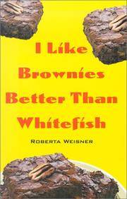 I Like Brownies Better Than Whitefish