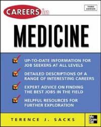 Careers in Medicine, 3rd ed. (Careers inSeries)