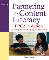Partnering for Content Literacy: PRC2 in Action. Developing Academic Language for All Learners by  Donna Ogle - Paperback - 2010-07-02 - from Universal Textbook (SKU: PART003030)