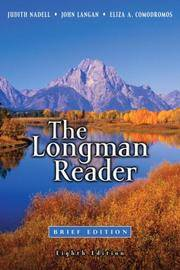 The Longman Reader, Brief 8th Edition by  Eliza A  John A; Comodromos - Paperback - 2007-02-04 - from Universal Textbook (SKU: PART001364)