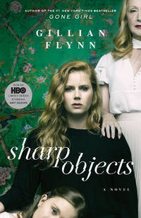 Sharp Objects by  Gillian Flynn - Paperback - 2018 - from Revaluation Books (SKU: x-052557574X)