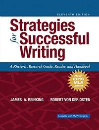 image of Strategies for Successful Writing: A Rhetoric, Research Guide, Reader and Handbook, MLA Update (11th Edition)