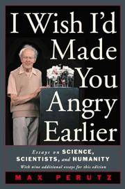 image of I Wish I'd Made You Angry Earlier: Essays on Science, Scientists, and Humanity (Science_Society)