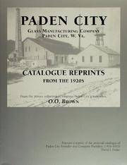 Paden City Glass Manufacturing Company, Paden City, W. VA. Catalogue Reprints of the 1920s