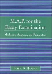 M.A.P. for the Essay Examination: Mechanics, Anatomy, and Preparation