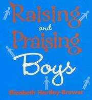 Raising and Praising Boys(Chinese Edition)