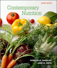 Contemporary Nutrition by Gordon M. Wardlaw - Paperback - 2007-07-01 - from Books Express and Biblio.co.uk