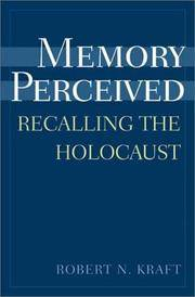 Memory Perceived: Recalling the Holocaust (Psychological Dimensions to War and Peace)