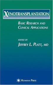 XENOTRANSPLANTATION: BASIC RESEARCH AND CLINICAL APPLICATIONS