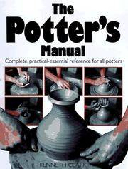 image of The Potter's Manual: Complete, Practical Essential Reference for All Potters